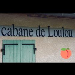 LA CABANE DE LOULOU EST OUVERTE